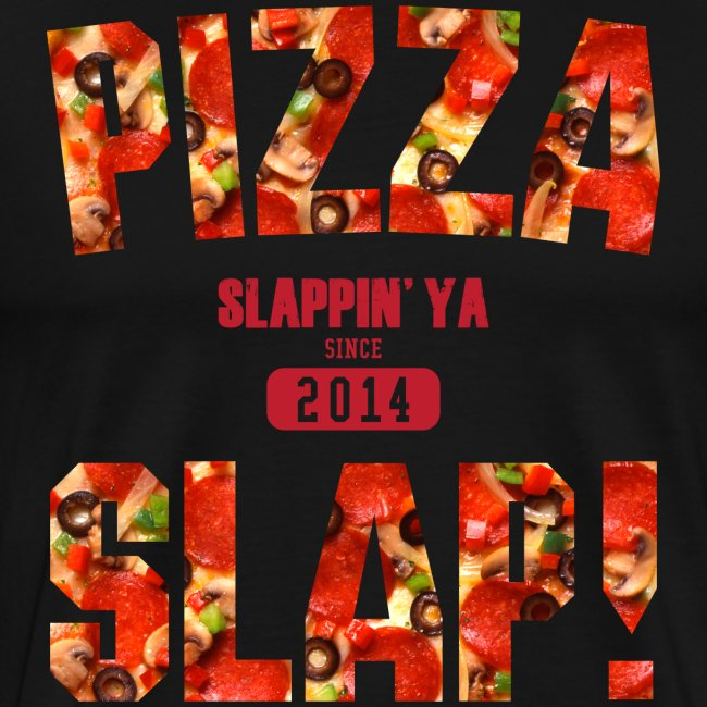 Pizza Slap!