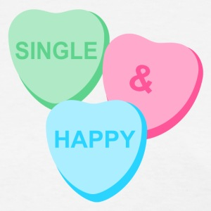 Single & Happy Valentines Day T-Shirts - Women's T-Shirt