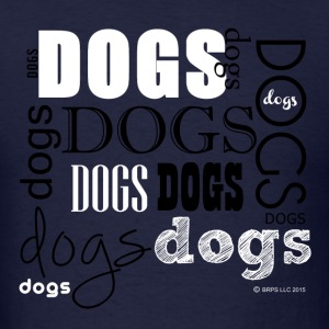Dogs Words - Men's T-Shirt