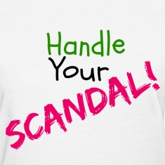 Handle Your Scandal!