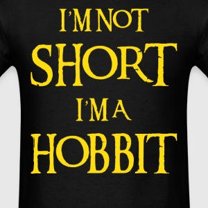 I AM NOT SHORT I AM A HOBBIT T-Shirts - Men's T-Shirt