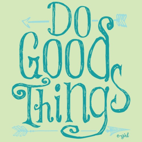 do_good_things_arrows