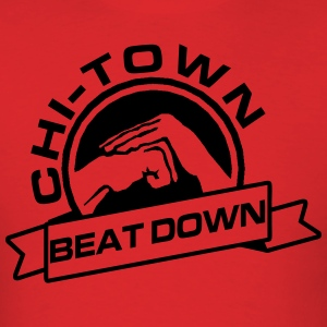 Chi Town Beatdown T-Shirts - Men's T-Shirt