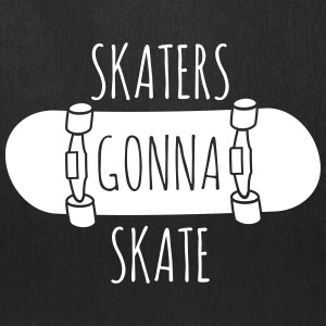 Skaters gonna skate Bags & backpacks - Tote Bag