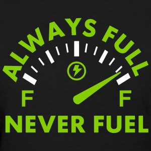 Never Fuel Women's T-Shirts - Women's T-Shirt