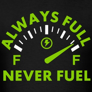 Never Fuel T-Shirts - Men's T-Shirt