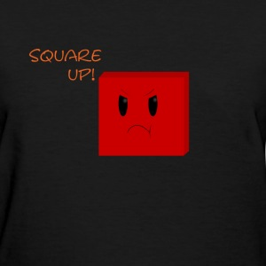 Square up!- female T - Women's T-Shirt