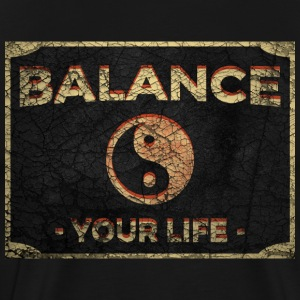 Balance Your Life Yin Yang - Men's Premium T-Shirt
