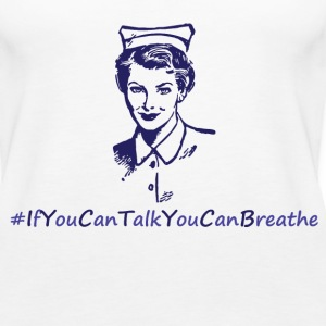 if you are talking you can breathe.png Tanks - Women's Premium Tank Top