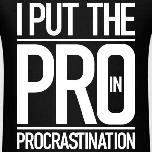 procrastination - Men's T-Shirt