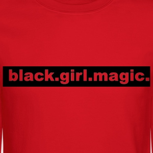 Black Girl Magic Crew Neck - Crewneck Sweatshirt