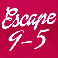 Design ~ Escape 9-5