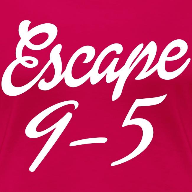 Escape 9-5