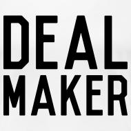 Design ~ Deal Maker