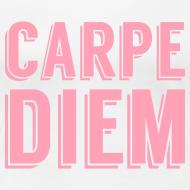 Design ~ Carpe Diem (Seize the day)