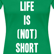 Design ~ Life is not short.