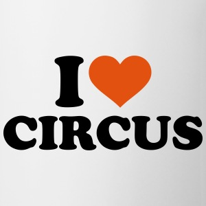 I love circus Mugs & Drinkware - Coffee/Tea Mug