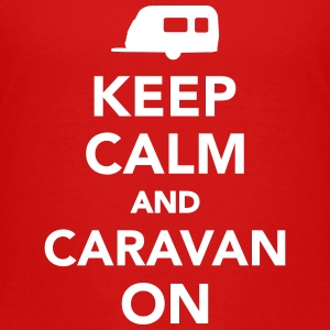 Keep calm and Caravan on Kids' Shirts - Kids' Premium T-Shirt