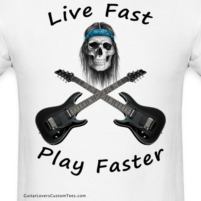 Live Fast Play Faster