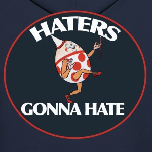 Haters gonna hate - Men's Hoodie