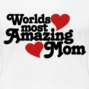 Amazing mom - Women's Premium T-Shirt