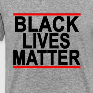 black_lives_matter - Men's Premium T-Shirt