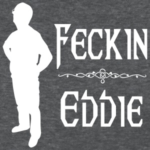 Women's Feckin Eddie Full Frontal T - Women's T-Shirt