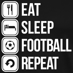 eat sleep football repeat T-Shirts - Men's Premium T-Shirt