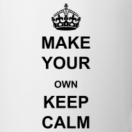 Design ~ Make Your Own Keep Calm - Template