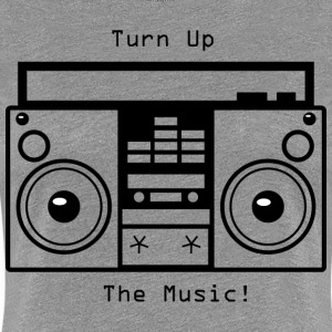 Turn Up The Music  Women's T-Shirts - Women's Premium T-Shirt