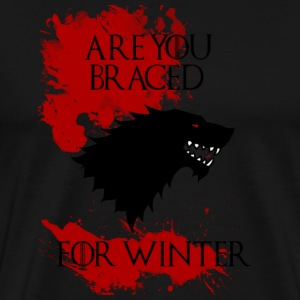 Are You Braced T-Shirts - Men's Premium T-Shirt