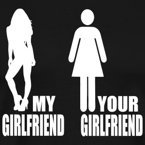 my girlfriend your T-Shirts - Men's Premium T-Shirt