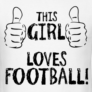 This Girl Loves Football T-Shirts - Men's T-Shirt