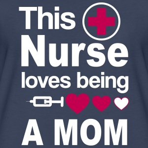 Nurse Mom Women's T-Shirts - Women's Premium T-Shirt