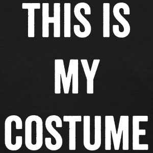 This is My Costume - Fashiony - Women's T-Shirt