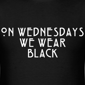 On Wednesdays We Wear Black - Fashiony - Men's T-Shirt