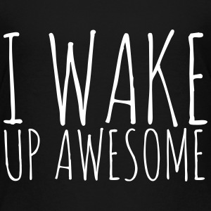 I Wake Up Awesome - Fashiony - Kids' Premium T-Shirt