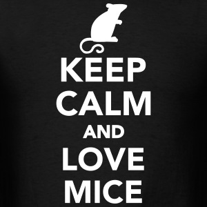 Keep calm and love mice T-Shirts - Men's T-Shirt