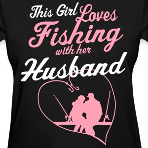 Fishing With Her Husband - Country Closet Women's T-Shirts - Women's T-Shirt