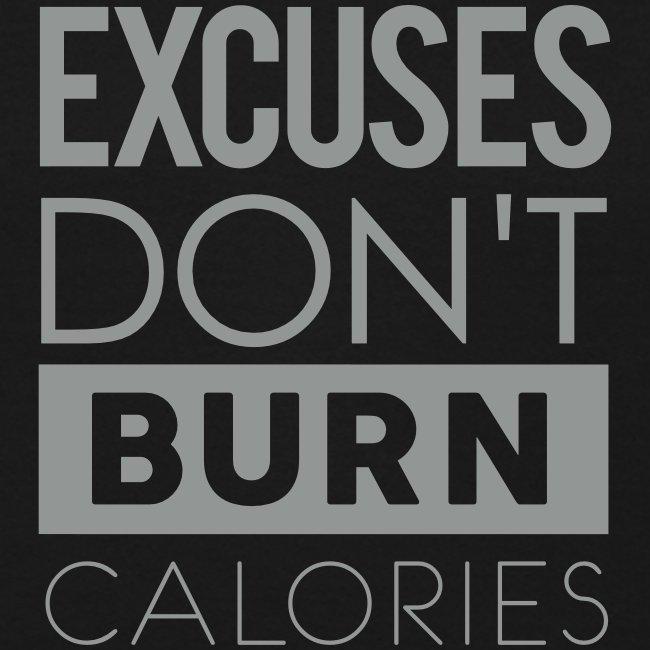 Excuses don't burn calories | Mens jumper