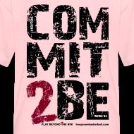 Design ~ COMMIT2BE Kids w/dark art