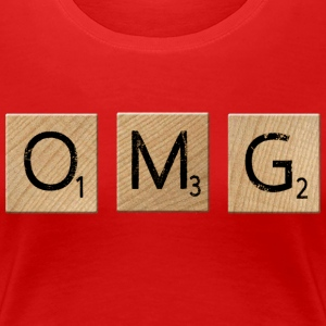 OMG Oh My God - Women's Premium T-Shirt