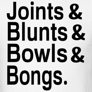 Joints & Blunts & Bowls & Bongs - Men's T-Shirt