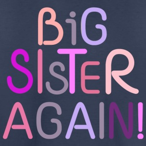 Big Sister Again! Shirts - Kids' Premium T-Shirt