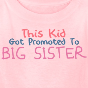 Promoted To Big Sister - Kids' T-Shirt