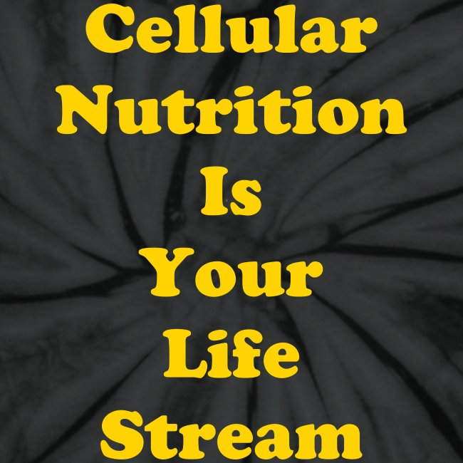 Cellular Nutrition Is your Life Stream