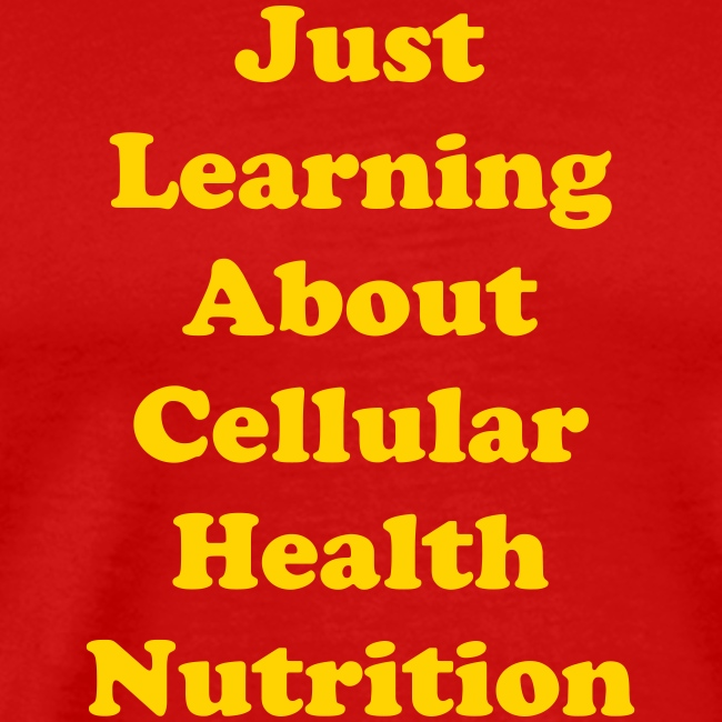 Just Learning About Cellular Health Nutrition