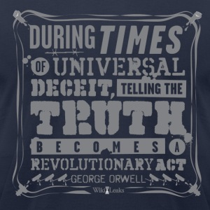 Orwell - Truth becomes a revolutionary act T-Shirts - Men's T-Shirt by American Apparel