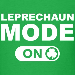 Leprechaun Mode On - Men's T-Shirt