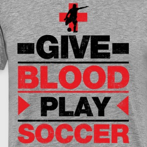 Give Blood Play Soccer T-Shirts - Men's Premium T-Shirt